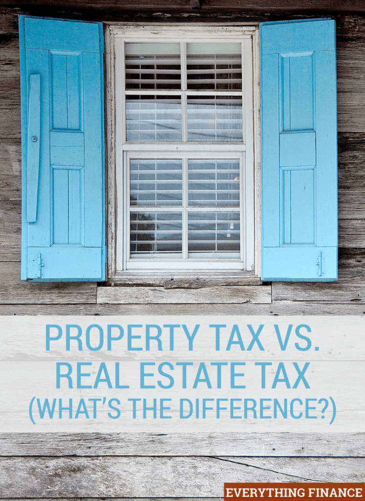 Property Tax Vs. Real Estate Tax